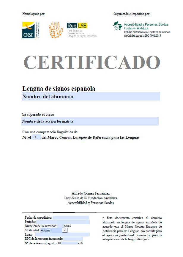 Certificado homolado por la Red Estatal de enseñanza de la LSE