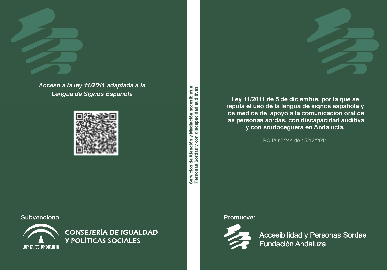 Portada del libro Ley 11/2011 de 5 de diciembre, por la que se regula el uso de la LSE y los MACO en Andalucía
