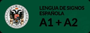 Curso de Lengua de Signos Española Usuario Básico A1+A2 UGR