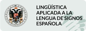 Curso de Lingüística aplicada a la Lengua de Signos Española