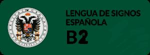 Curso de Lingüistica aplicada a la Lengua de Signos Española B2 UGR